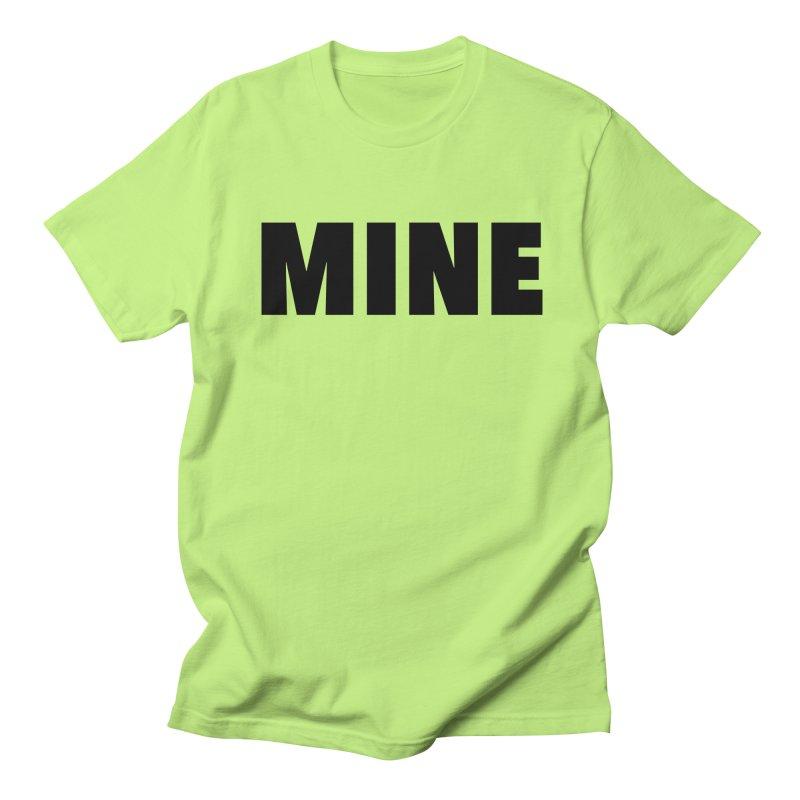 MINE Women's Regular Unisex T-Shirt by 21 Squirrels Brewery Shop