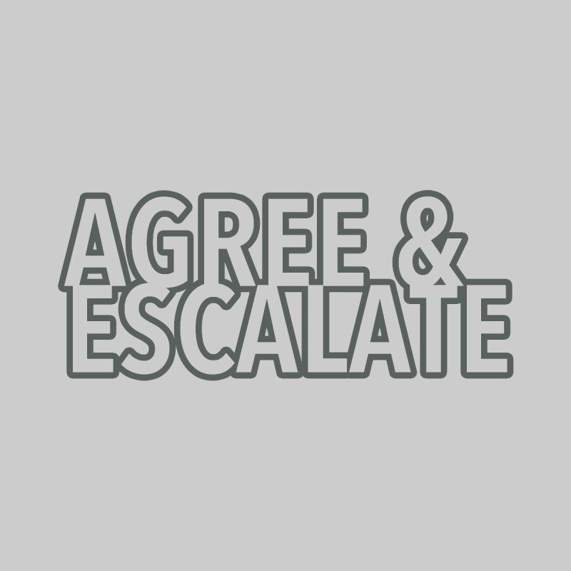 Agree & Escalate Women's T-Shirt by 21 Squirrels Brewery Shop