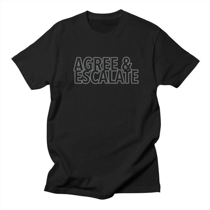 Agree & Escalate Women's Regular Unisex T-Shirt by 21 Squirrels Brewery Shop