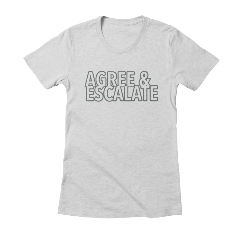 Agree & Escalate Women's Fitted T-Shirt by 21 Squirrels Brewery Shop