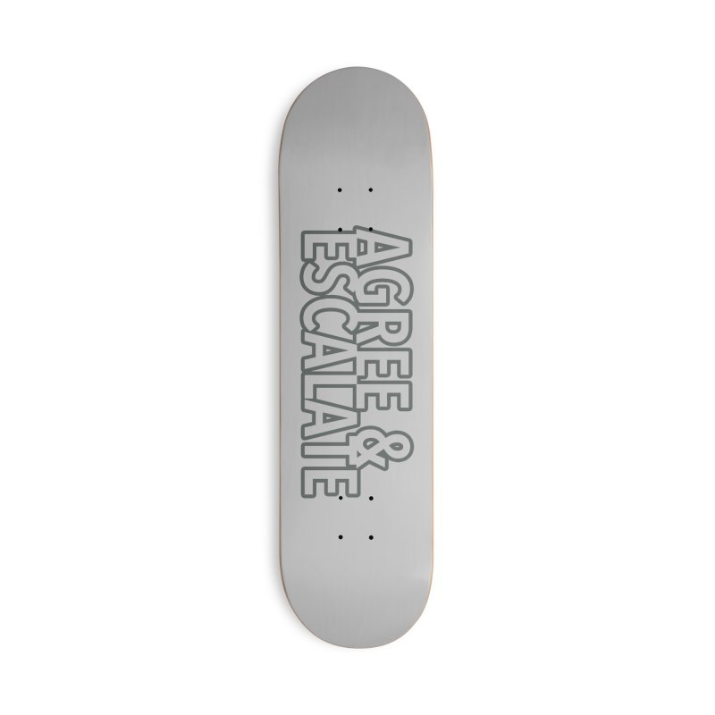 Agree & Escalate Accessories Deck Only Skateboard by 21 Squirrels Brewery Shop
