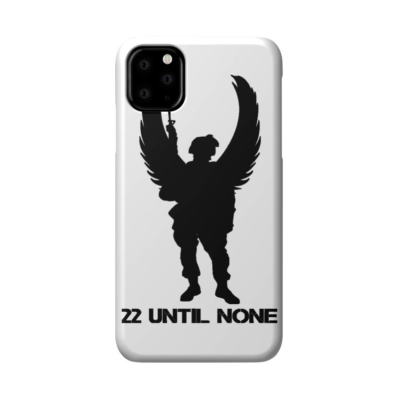 22 Until None Logo Black Accessories Phone Case by 22UntilNone's Shop