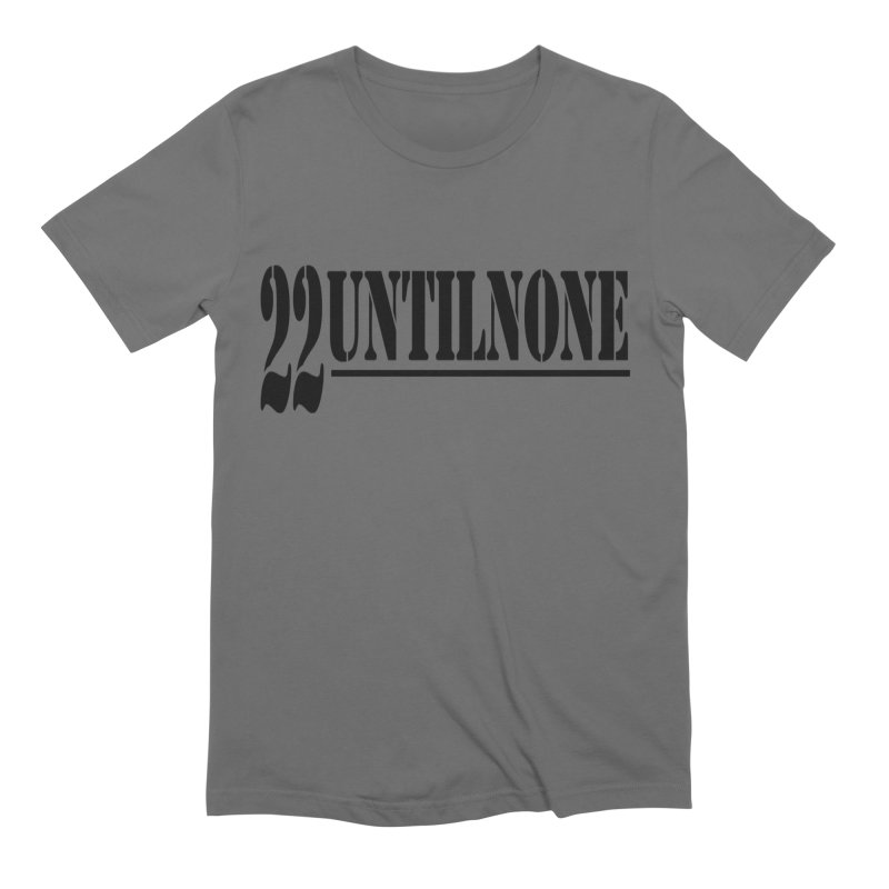 Men's None by 22UntilNone's Shop