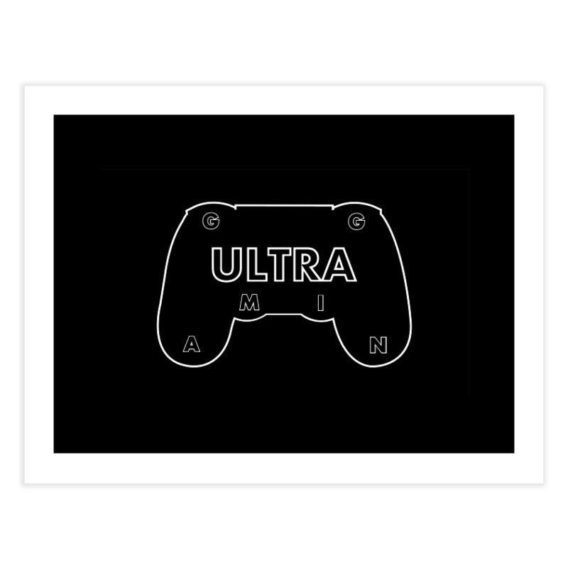ULTRA GAMING Home Fine Art Print by 2Dyzain's Artist Shop