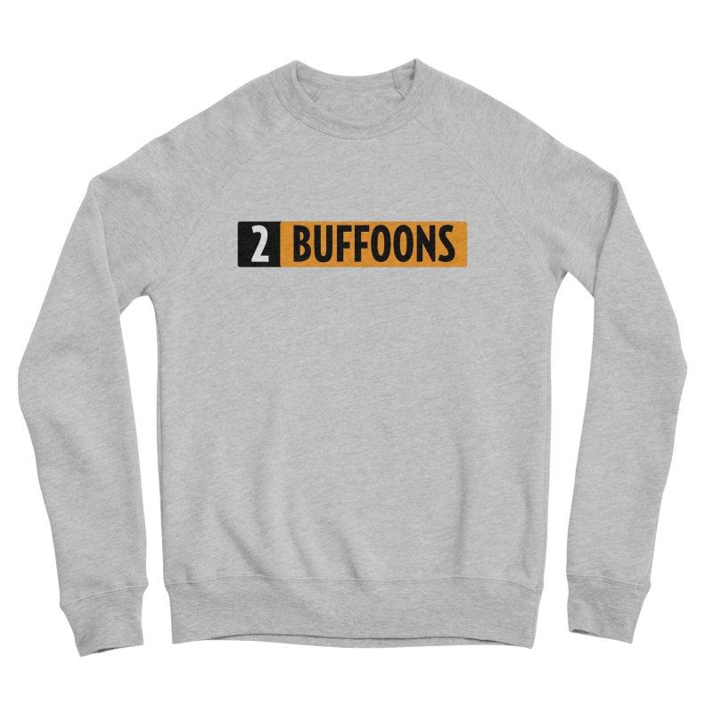 2 Buffoons Hub Women's Sponge Fleece Sweatshirt by 2buffoons's Artist Shop
