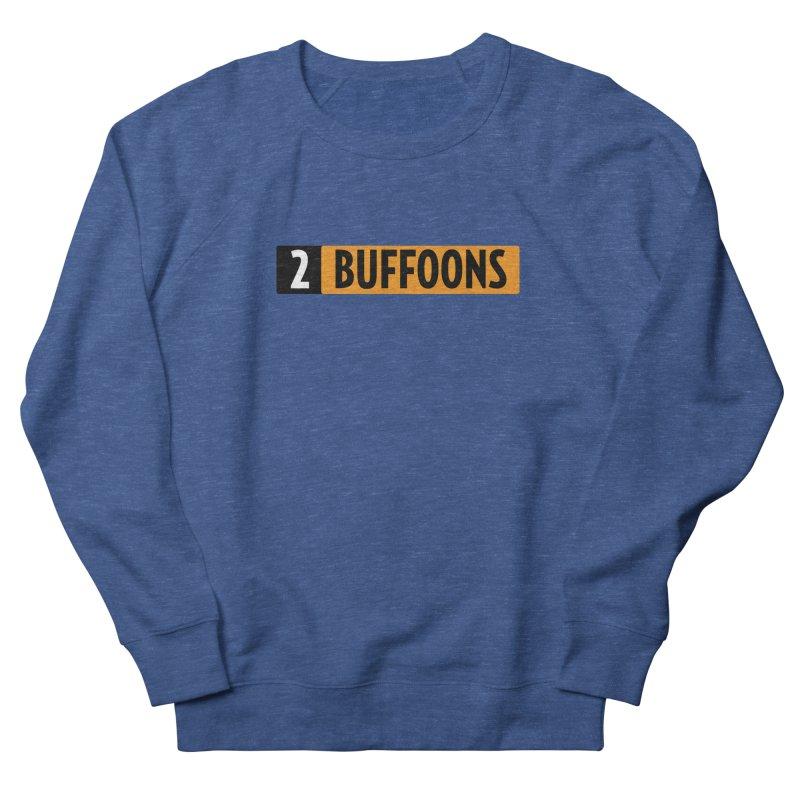 2 Buffoons Hub Women's French Terry Sweatshirt by 2buffoons's Artist Shop