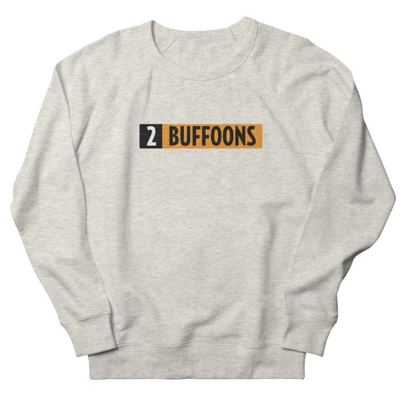 2 Buffoons Hub Men's French Terry Sweatshirt by 2buffoons's Artist Shop