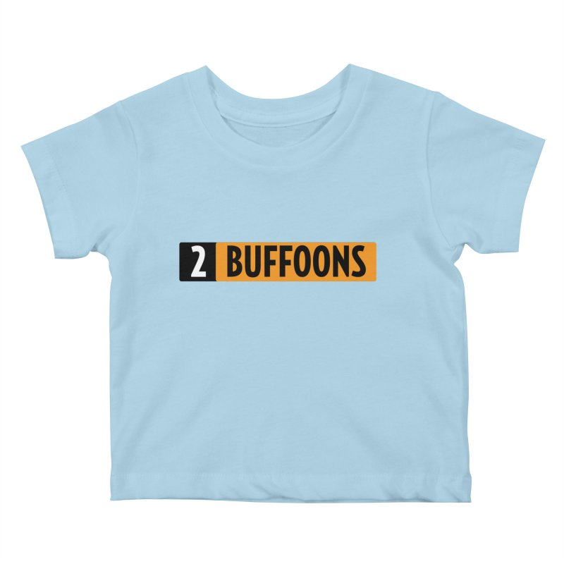 2 Buffoons Hub Kids Baby T-Shirt by 2buffoons's Artist Shop