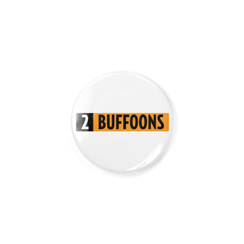 2 Buffoons Hub Accessories Button by 2buffoons's Artist Shop