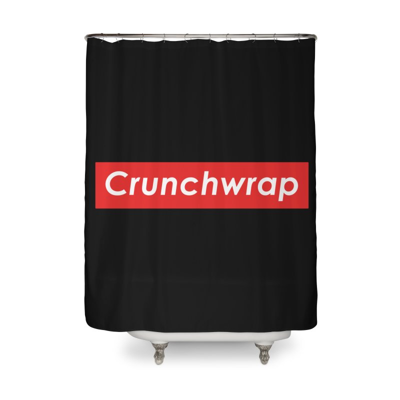 CrunchWrap Home Shower Curtain by 2buffoons's Artist Shop
