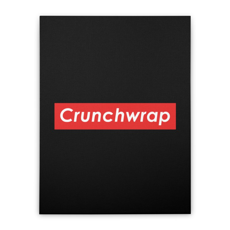 CrunchWrap Home Stretched Canvas by 2buffoons's Artist Shop