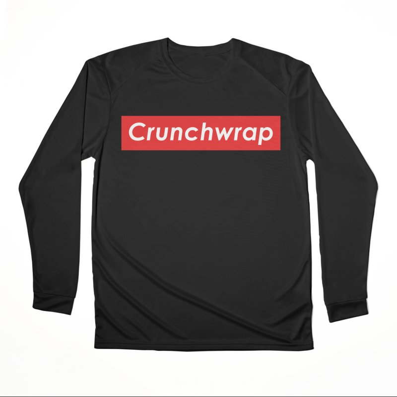 CrunchWrap Women's Performance Unisex Longsleeve T-Shirt by 2buffoons's Artist Shop
