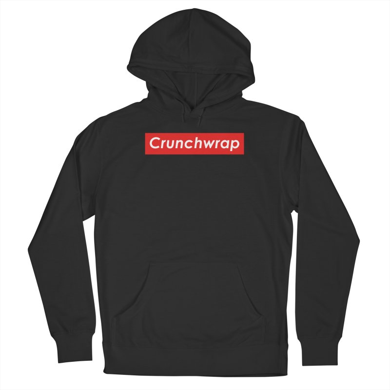 CrunchWrap Women's French Terry Pullover Hoody by 2buffoons's Artist Shop