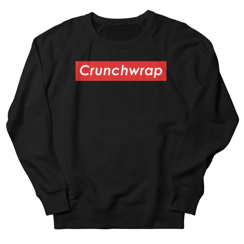 CrunchWrap Men's French Terry Sweatshirt by 2buffoons's Artist Shop