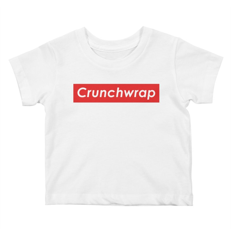 CrunchWrap Kids Baby T-Shirt by 2buffoons's Artist Shop