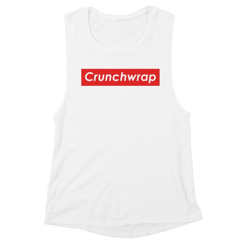CrunchWrap Women's Muscle Tank by 2buffoons's Artist Shop
