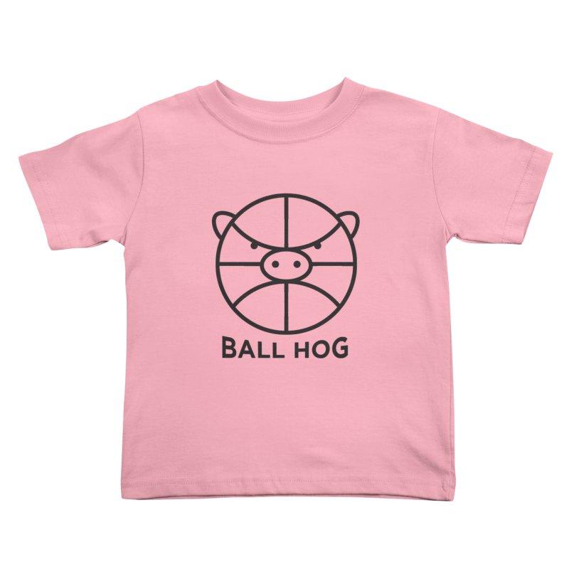 Ball Hog Kids Toddler T-Shirt by 2D