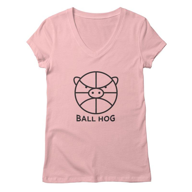 Ball Hog Women's V-Neck by 2D