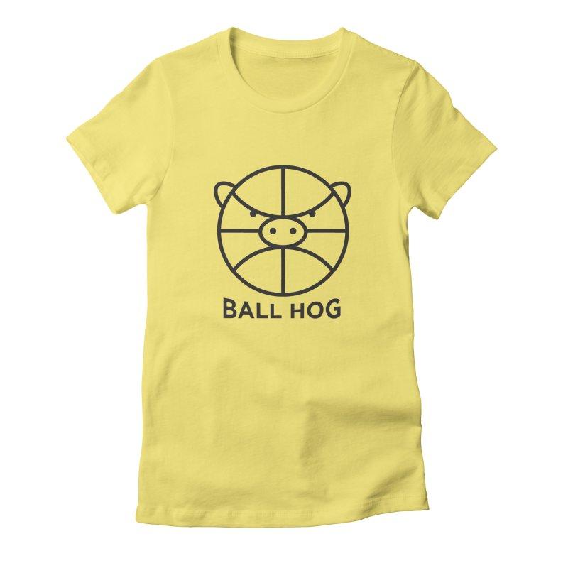 Ball Hog Women's Fitted T-Shirt by 2D