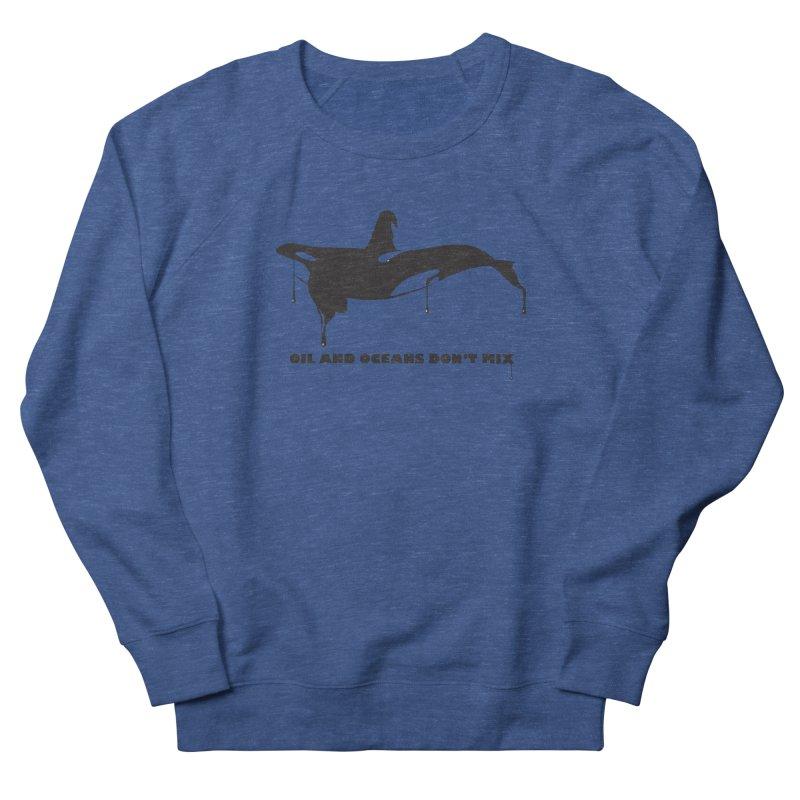 OIL AND OCEANS DON'T MIX Men's Sweatshirt by 2D