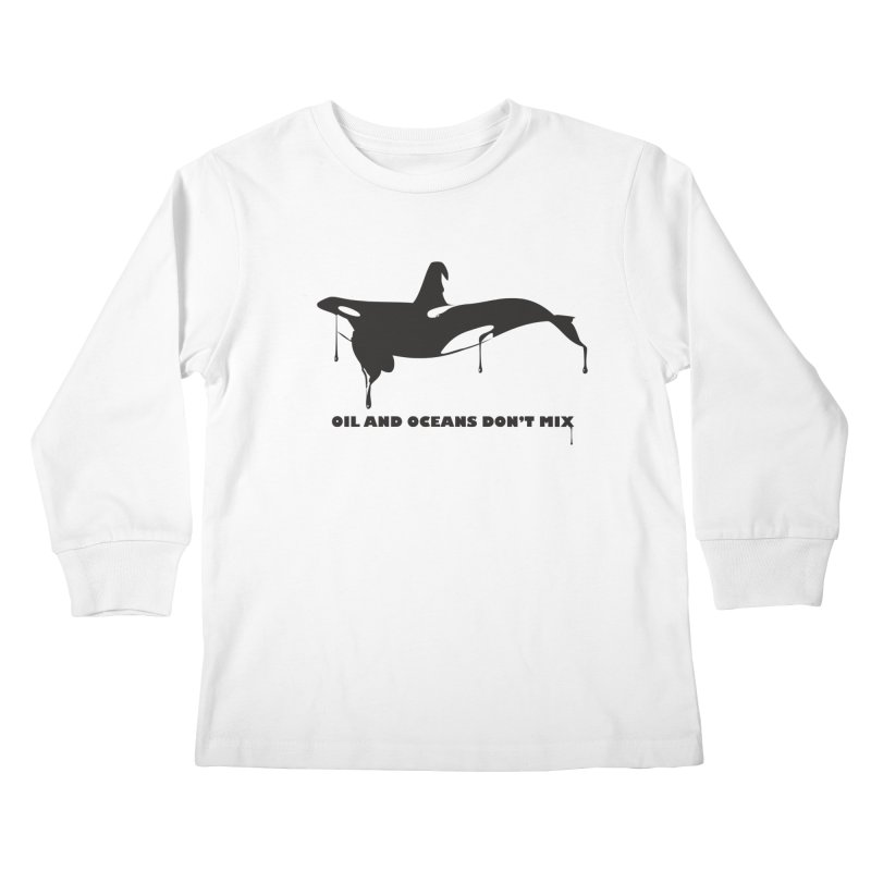 OIL AND OCEANS DON'T MIX Kids Longsleeve T-Shirt by 2D