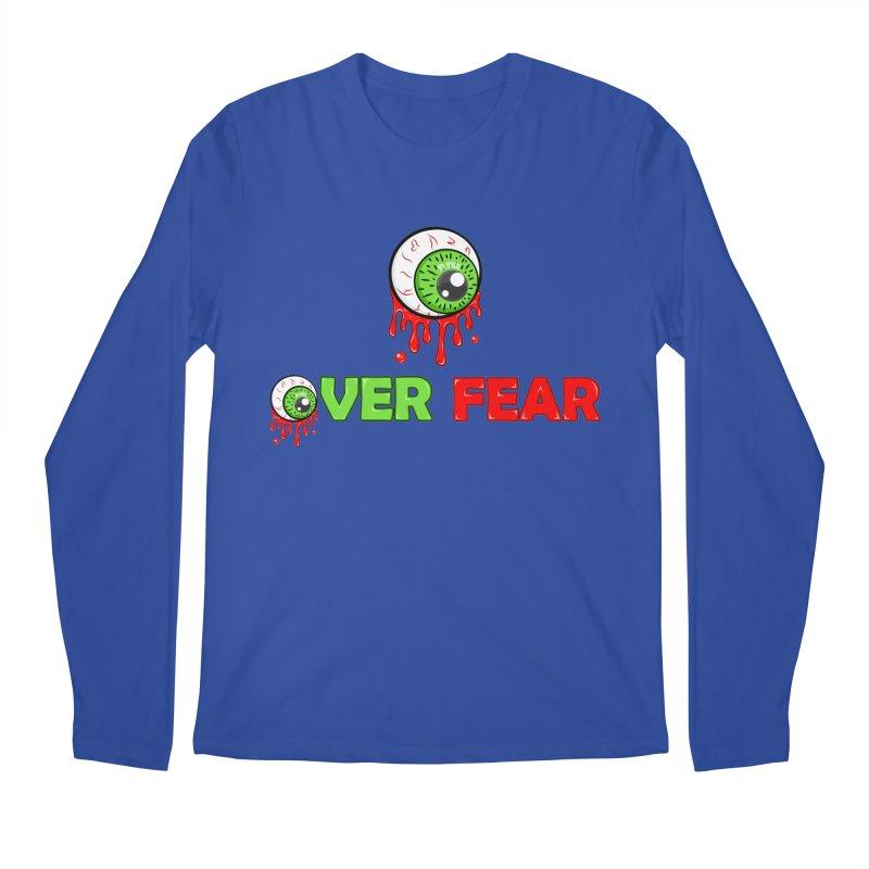 Over Fear Men's Longsleeve T-Shirt by 2Dyzain's Artist Shop