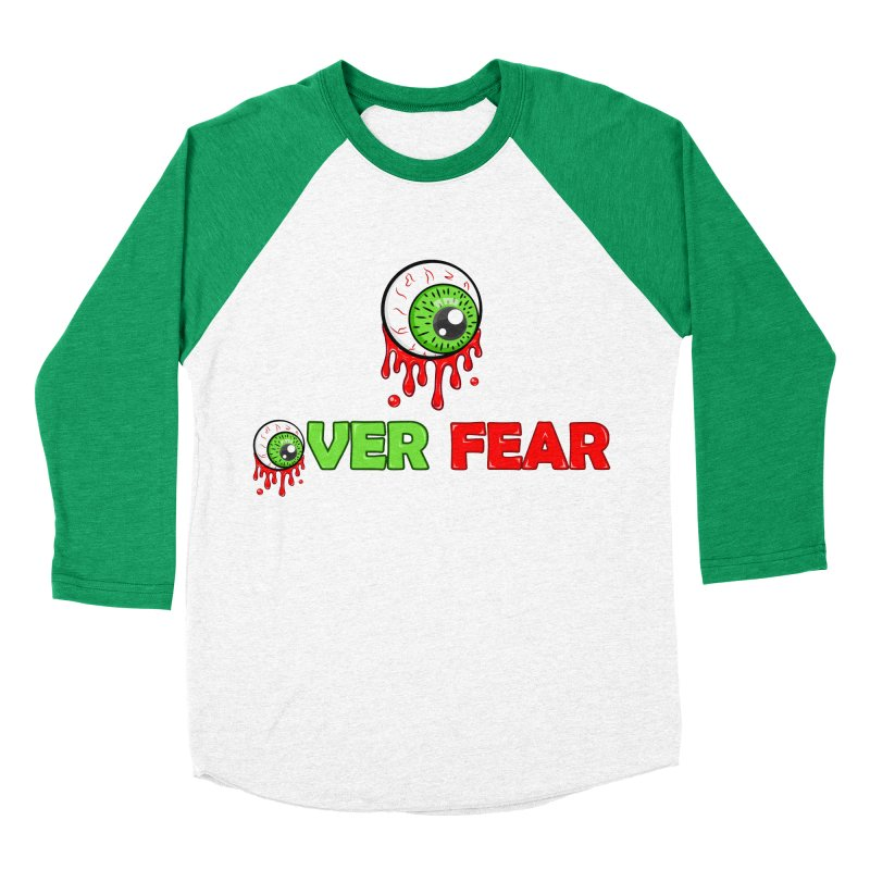Over Fear Men's Baseball Triblend T-Shirt by 2Dyzain's Artist Shop