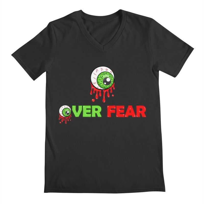 Over Fear Men's V-Neck by 2Dyzain's Artist Shop