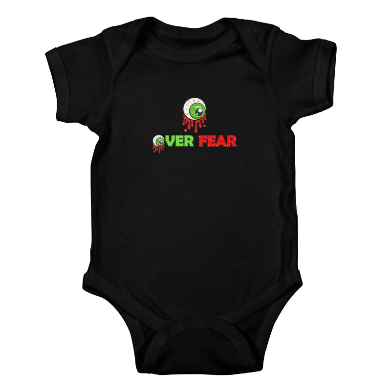 Over Fear Kids Baby Bodysuit by 2Dyzain's Artist Shop