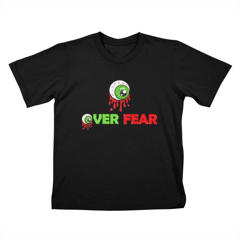 Over Fear Kids T-Shirt by 2Dyzain's Artist Shop