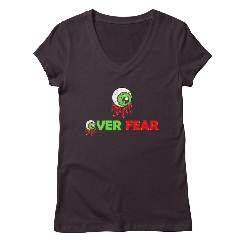 Over Fear Women's V-Neck by 2Dyzain's Artist Shop
