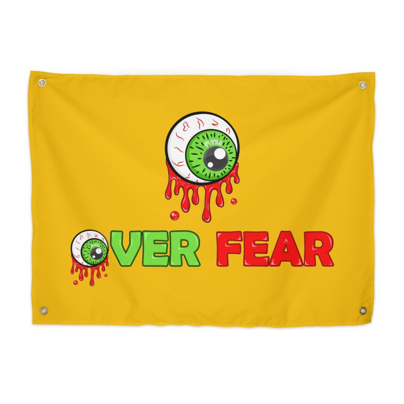 Over Fear Home Tapestry by 2Dyzain's Artist Shop