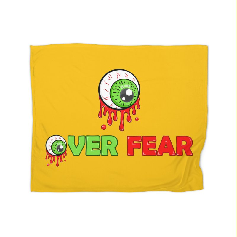 Over Fear Home Blanket by 2Dyzain's Artist Shop
