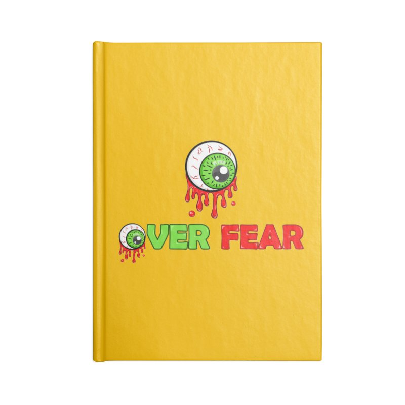 Over Fear Accessories Notebook by 2Dyzain's Artist Shop