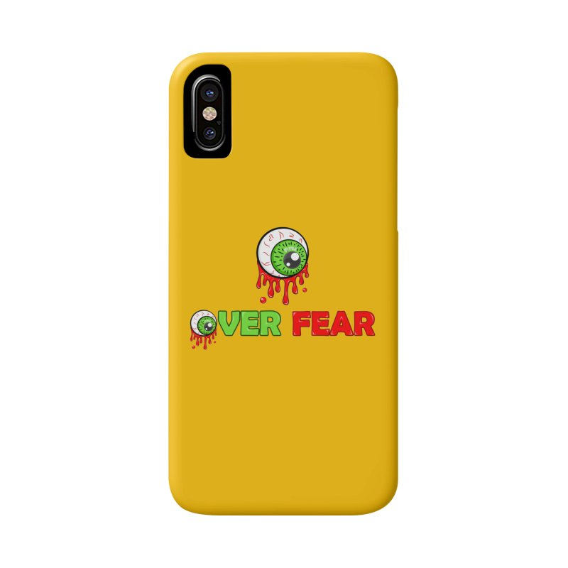 Over Fear Accessories Phone Case by 2Dyzain's Artist Shop