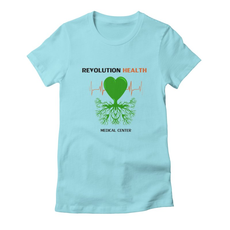 Revolution Health Medical Center Women's Fitted T-Shirt by 2Dyzain's Artist Shop