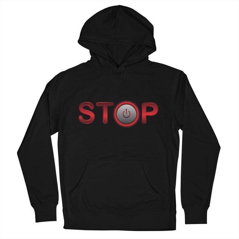 STOP Women's Pullover Hoody by 2Dyzain's Artist Shop