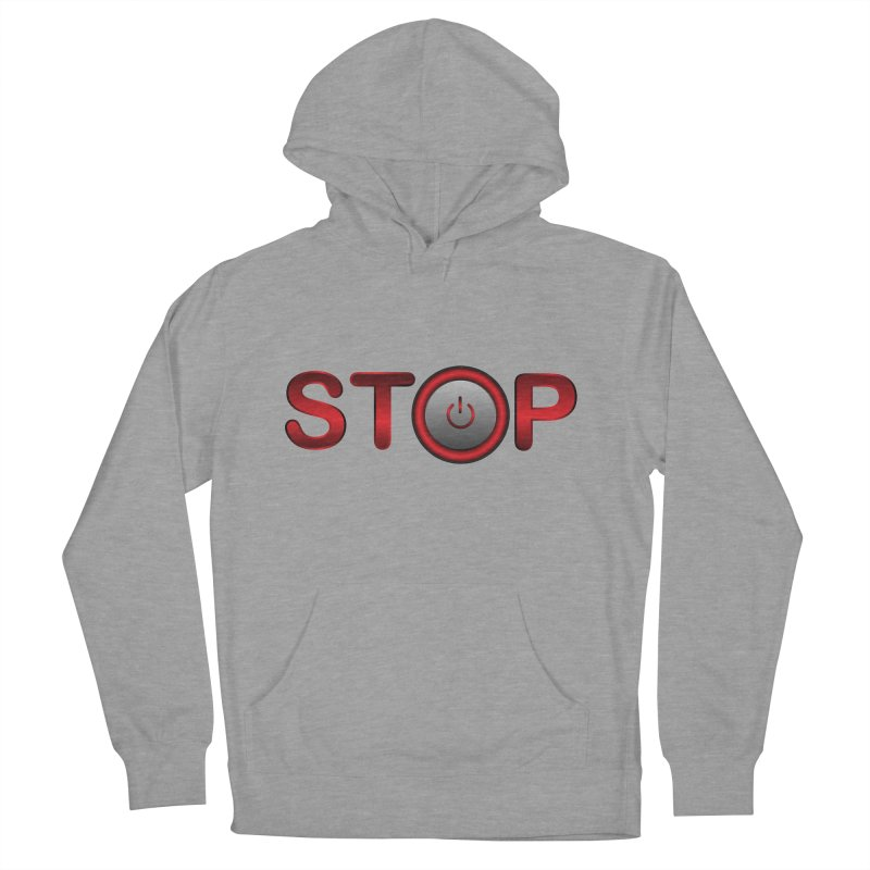 STOP Men's Pullover Hoody by 2Dyzain's Artist Shop