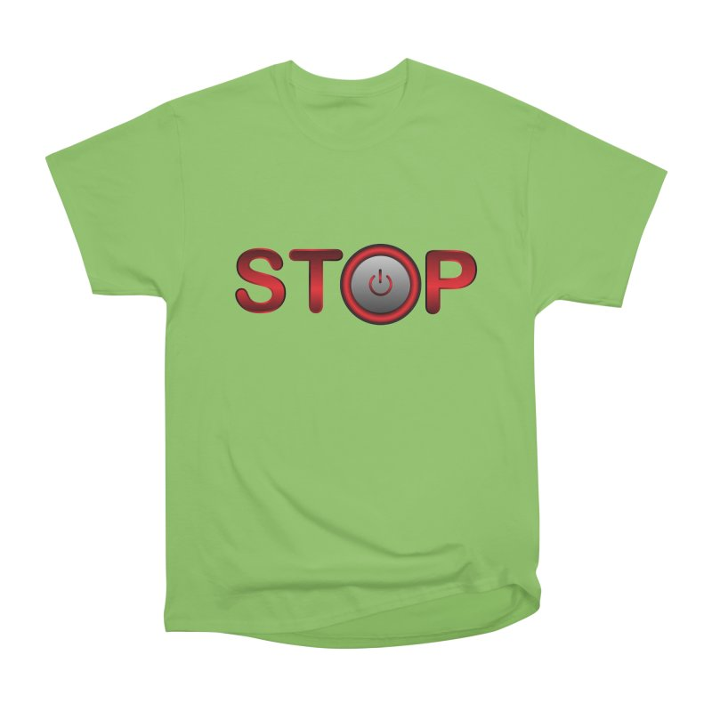 STOP Women's Heavyweight Unisex T-Shirt by 2Dyzain's Artist Shop