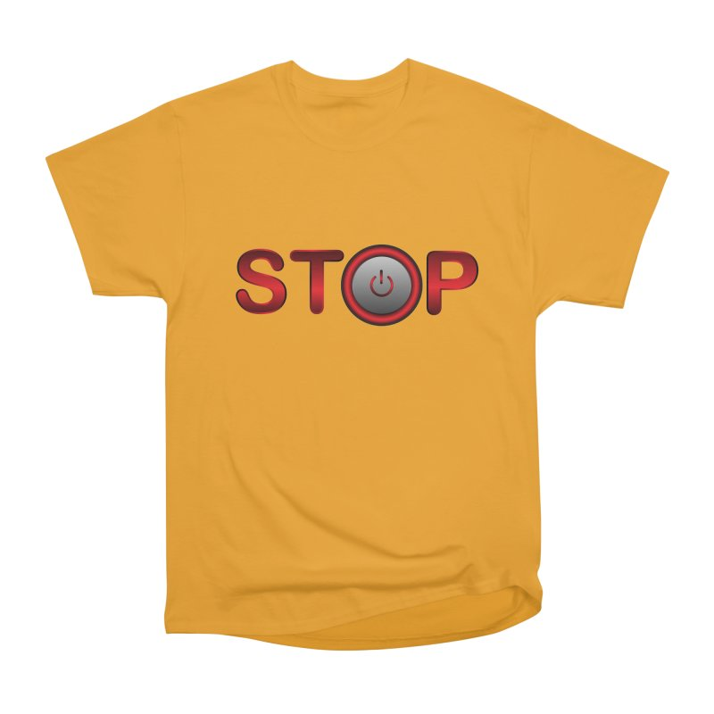 STOP Women's Heavyweight Unisex T-Shirt by 2Dyzain's Artist Shop