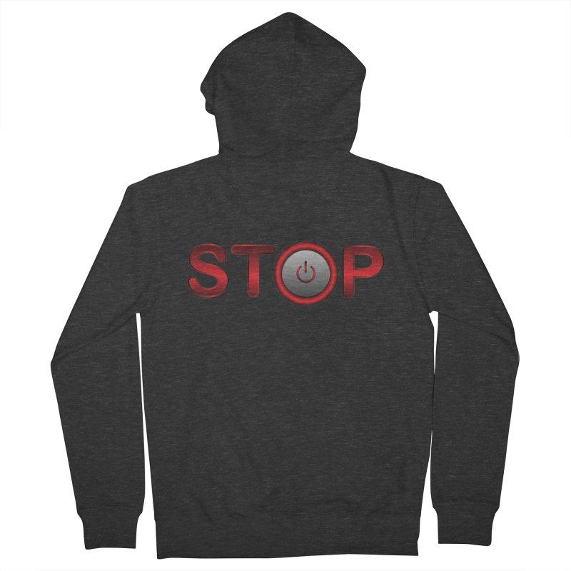 STOP Men's Zip-Up Hoody by 2Dyzain's Artist Shop