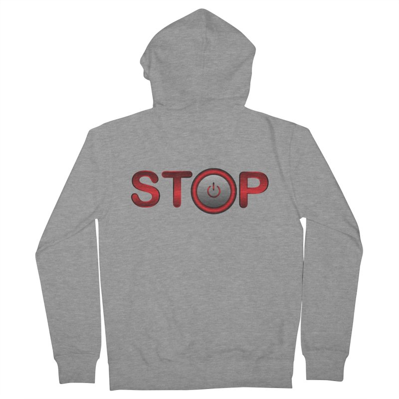 STOP Men's Zip-Up Hoody by 2Dyzain's Artist Shop