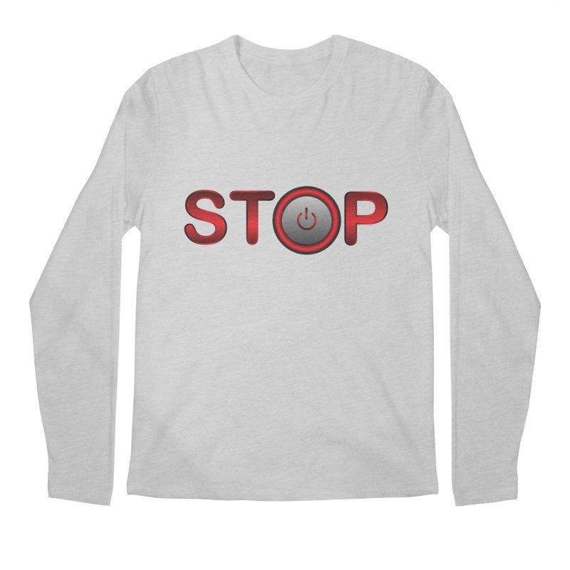 STOP Men's Longsleeve T-Shirt by 2Dyzain's Artist Shop
