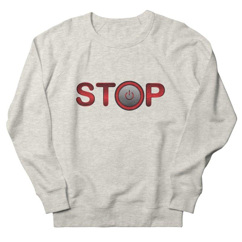 STOP Men's Sweatshirt by 2Dyzain's Artist Shop