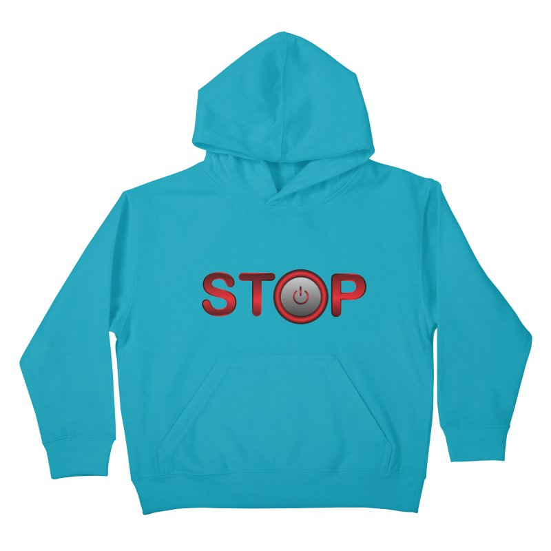STOP Kids Pullover Hoody by 2Dyzain's Artist Shop