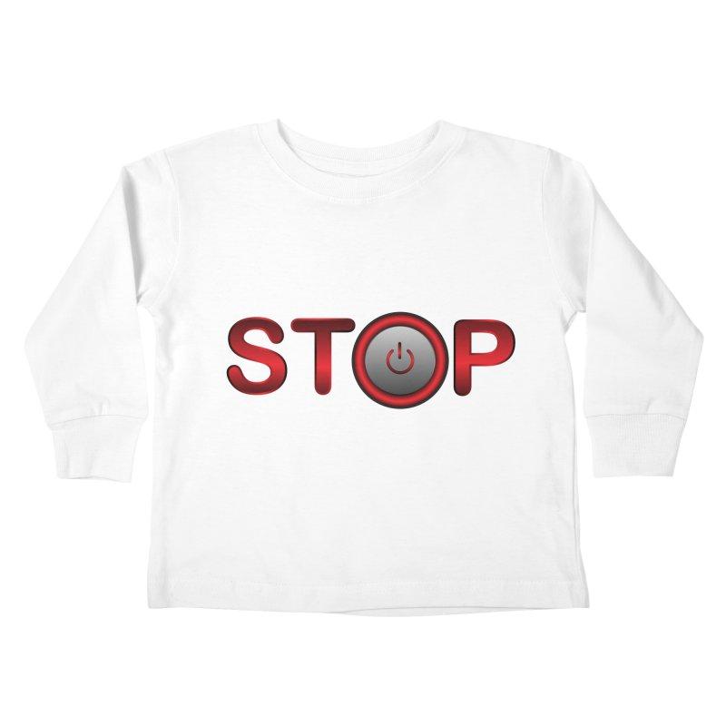 STOP Kids Toddler Longsleeve T-Shirt by 2Dyzain's Artist Shop