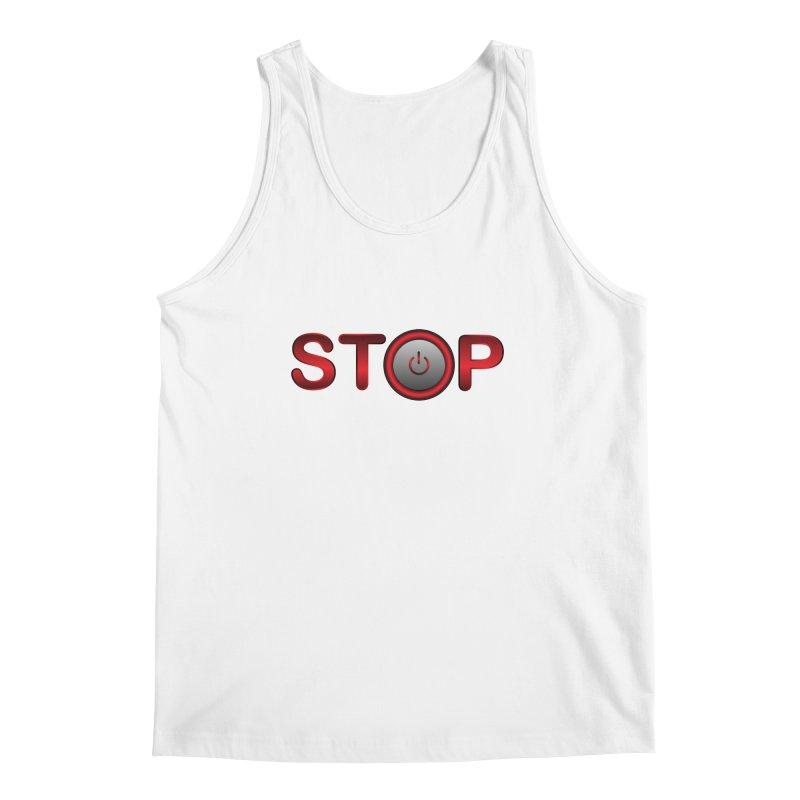 STOP Men's Tank by 2Dyzain's Artist Shop