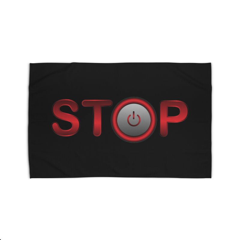 STOP Home Rug by 2Dyzain's Artist Shop
