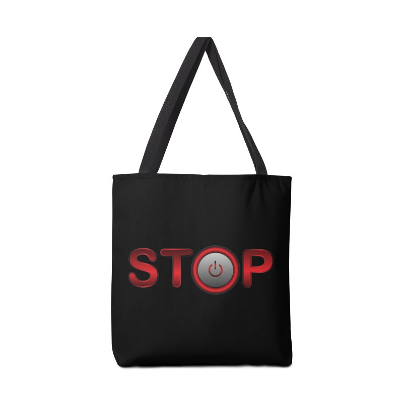 STOP Accessories Bag by 2Dyzain's Artist Shop