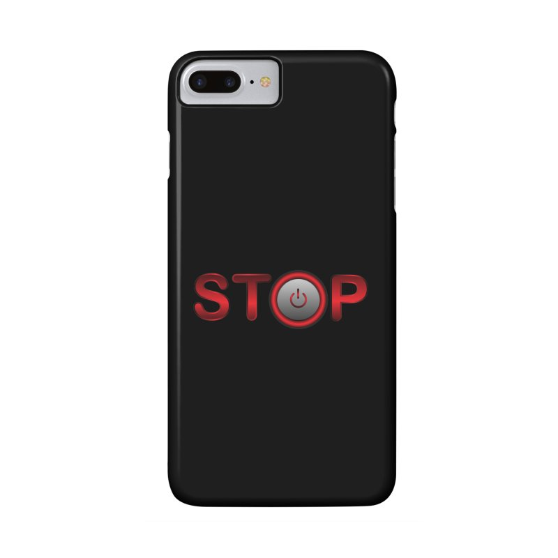 STOP Accessories Phone Case by 2Dyzain's Artist Shop